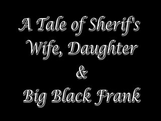 Sheriff's Wife & Daughter
