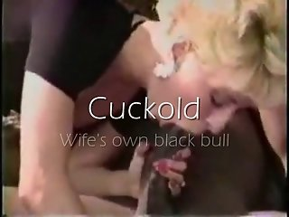 Cuckold - wife's own black bull
