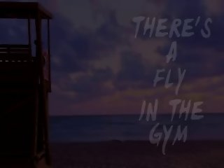 There's a Fly in the Gym...F70