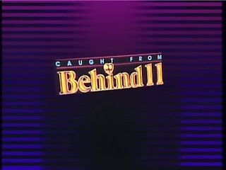 Caught From Behind 11 - 1989