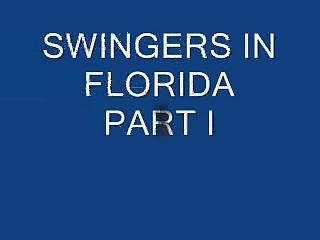 SWINGERS IN FLORIDA PART I - DVXX