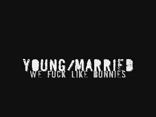 Young and Married Part 1