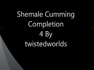 Shemale Cumming Complition 4 By twistedworlds